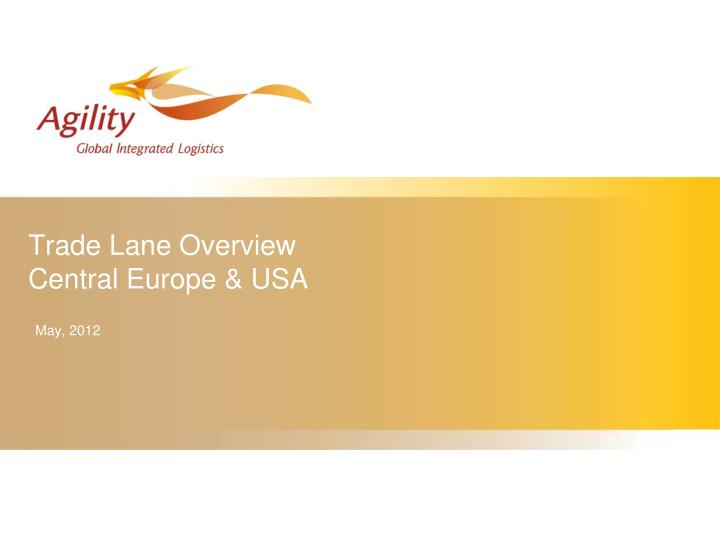 trade lane overview central europe usa n.