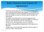 basic features and nature of agreement