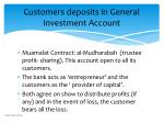 customers deposits in general investment account