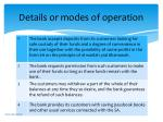 details or modes of operation1