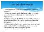 two window model