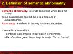 2 definition of semantic abnormality