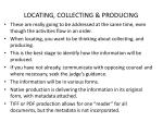 locating collecting producing