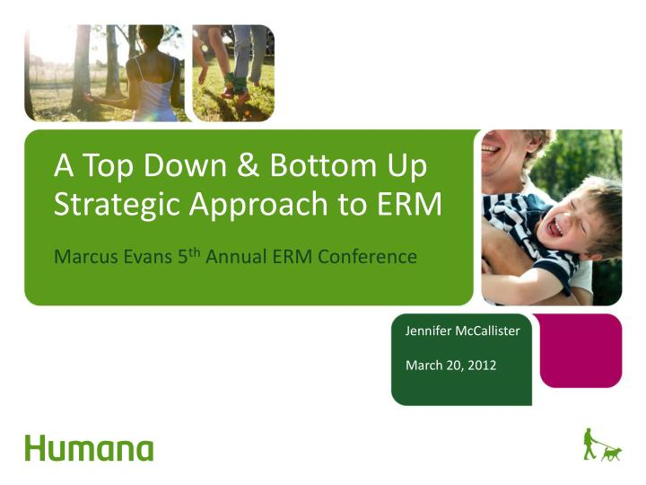 a top down bottom up strategic approach to erm n.