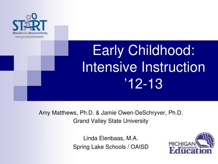 early childhood intensive instruction 12 13 n.
