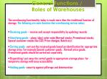 general functions roles of warehouses