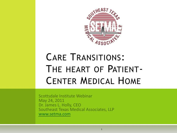 care transitions the heart of patient center medical home n.