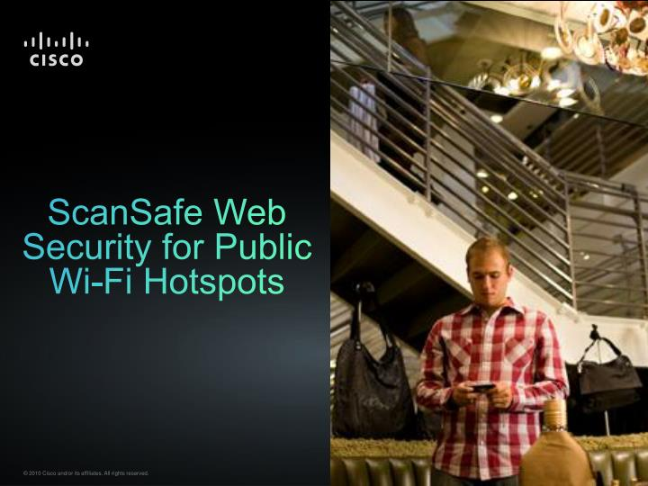 scansafe web security for public wi fi hotspots n.