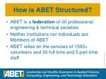 how is abet structured
