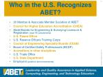 who in the u s recognizes abet