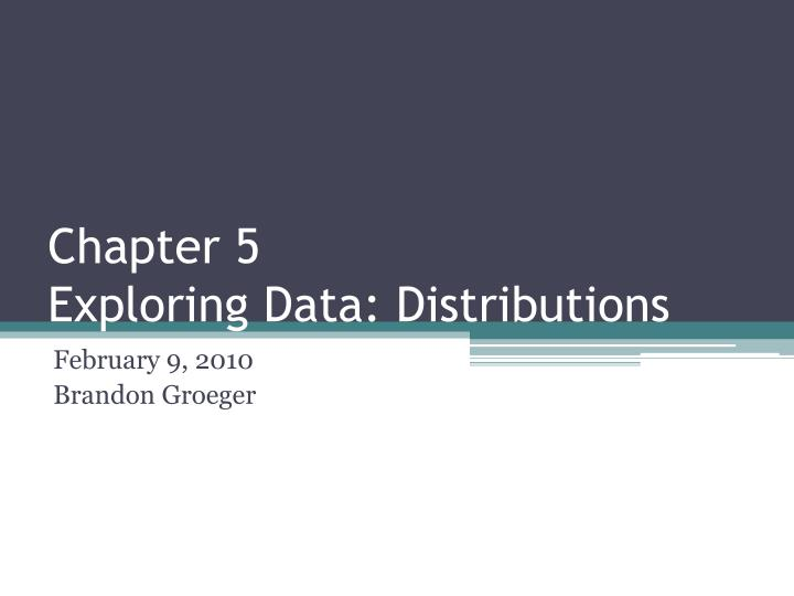 chapter 5 exploring data distributions n.