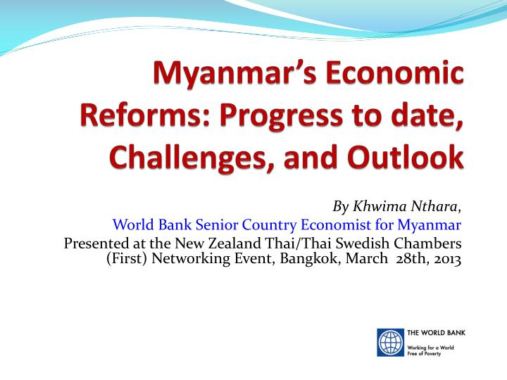 myanmar s economic reforms progress to date challenges and outlook n.