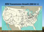 ehv transmission growth 300 kv1