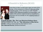 a scandal in bohemia scan