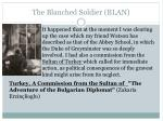 the blanched soldier blan