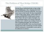 the problem of thor bridge thor