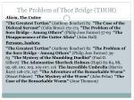 the problem of thor bridge thor2