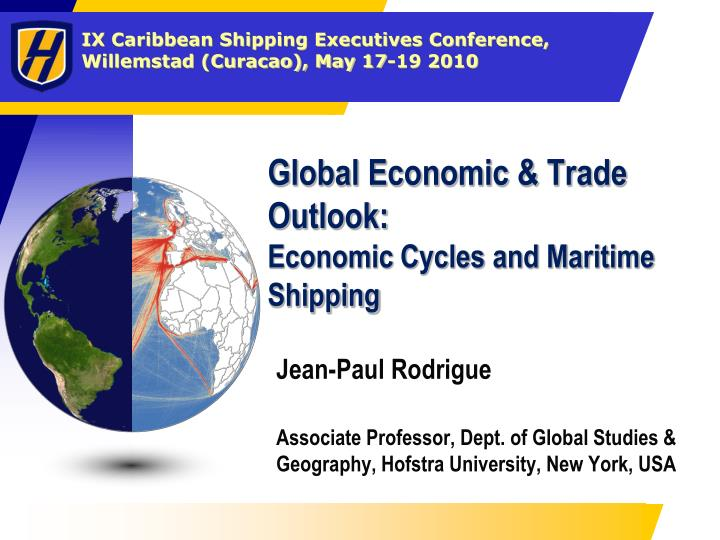 global economic trade outlook economic cycles and maritime shipping n.