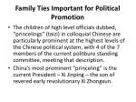 family ties important for political promotion