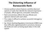 the distorting influence of bureaucratic rank