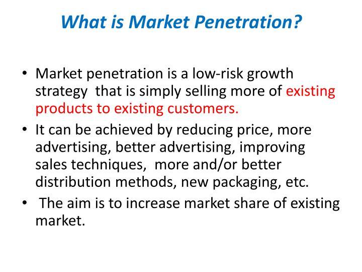 Market Penetration Ppt