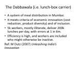 the dabbawala i e lunch box carrier