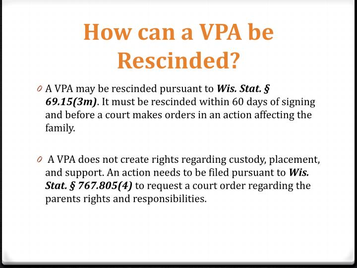 How can a VPA be Rescinded?