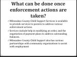 what can be done once enforcement actions are taken