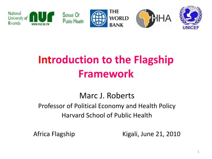 int roduction to the flagship framework n.