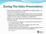 during the sales presentation2