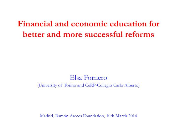 financial and economic education for better and more successful reforms n.