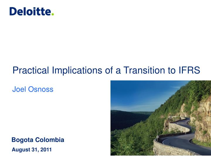 practical implications of a transition to ifrs joel o snoss n.