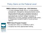 policy gains on the federal level1