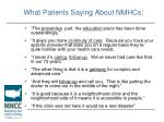 what patients saying about nmhcs