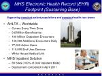 mhs electronic health record ehr footprint sustaining base