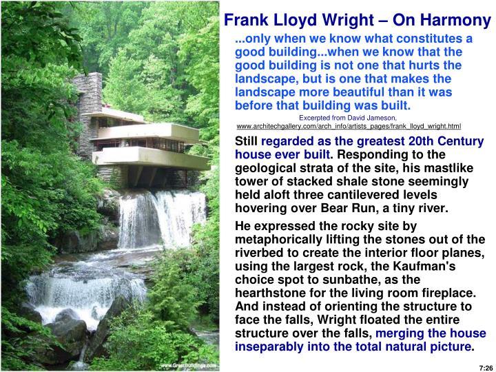 Frank Lloyd Wright – On Harmony