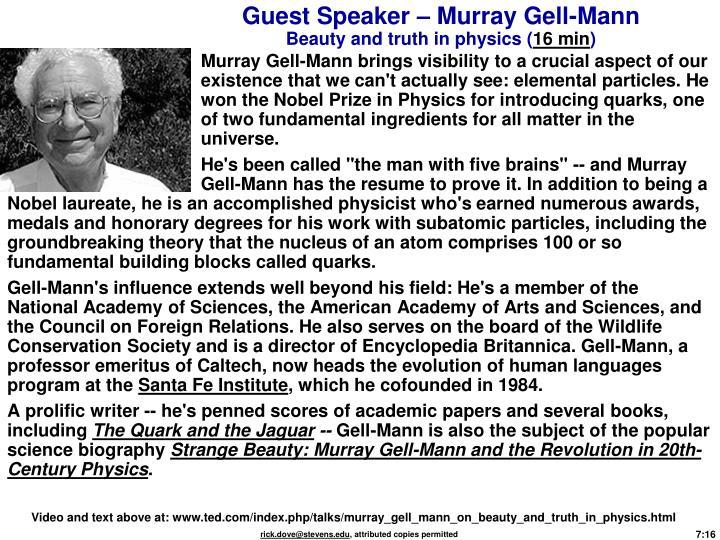 Guest Speaker – Murray Gell-Mann