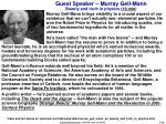guest speaker murray gell mann beauty and truth in physics 16 min