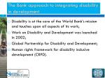 the bank approach to integrating disability in development