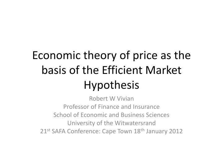 economic theory of price as the basis of the efficient market hypothesis n.