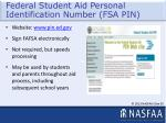 federal student aid personal identification number fsa pin