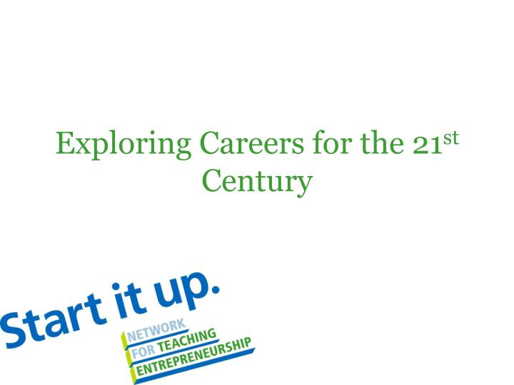 exploring careers for the 21 st century n.
