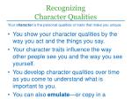 recognizing character qualities