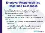 employer responsibilities regarding exchanges