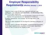 employer responsibility requirements effective january 1 2014
