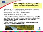 catalyst capacity development for hazard risk reduction and adaptation