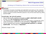 work programme 2012 challenge 6 4 protecting citizens from environmental hazards