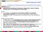 work programme 2012 challenge 6 4 protecting citizens from environmental hazards1