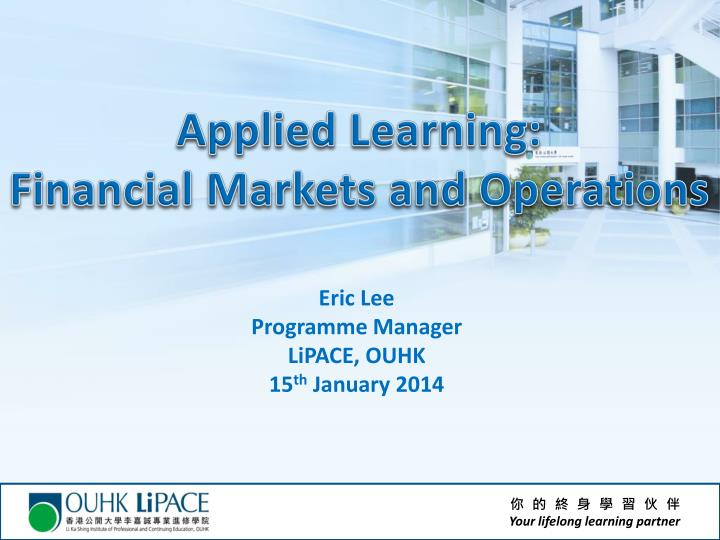 applied learning financial markets and operations n.
