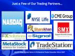 just a few of our trading partners